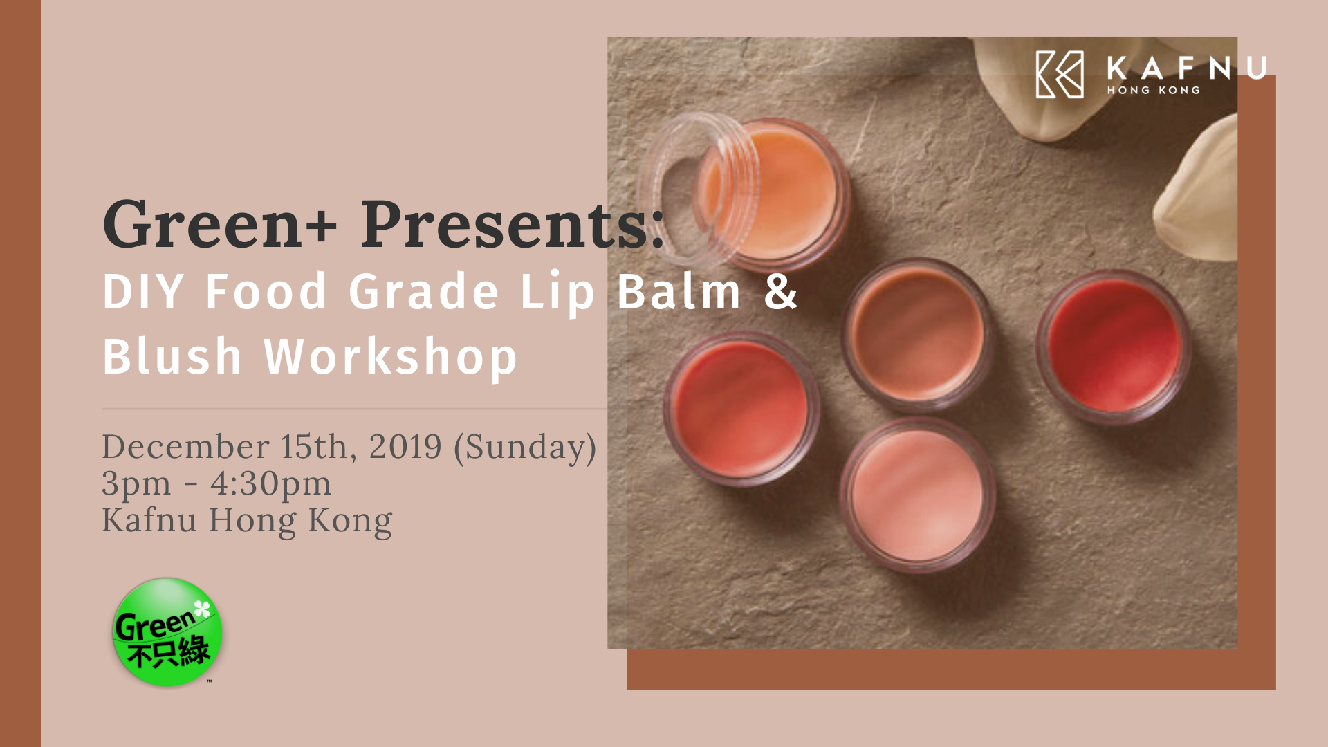 Green+ Presents:  DIY Food Grade Lip Balm & Blush Workshop