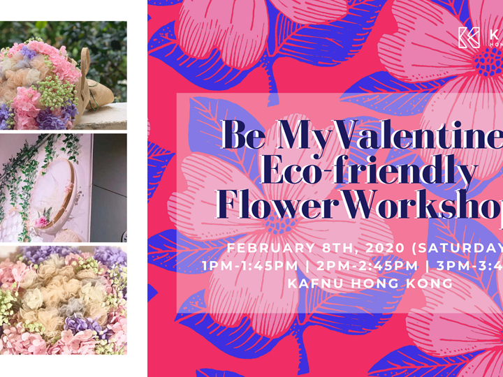 Be My Valentine Eco-friendly Flower Workshop