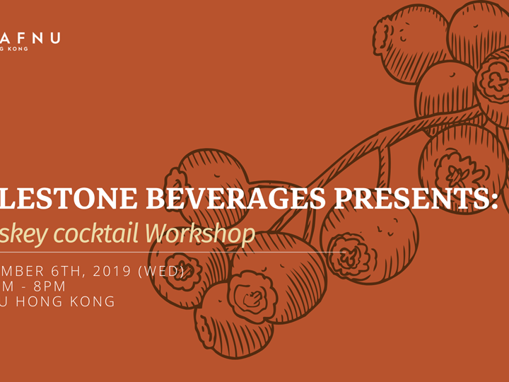 Milestone Beverages Presents: Whisky Cocktail Workshop
